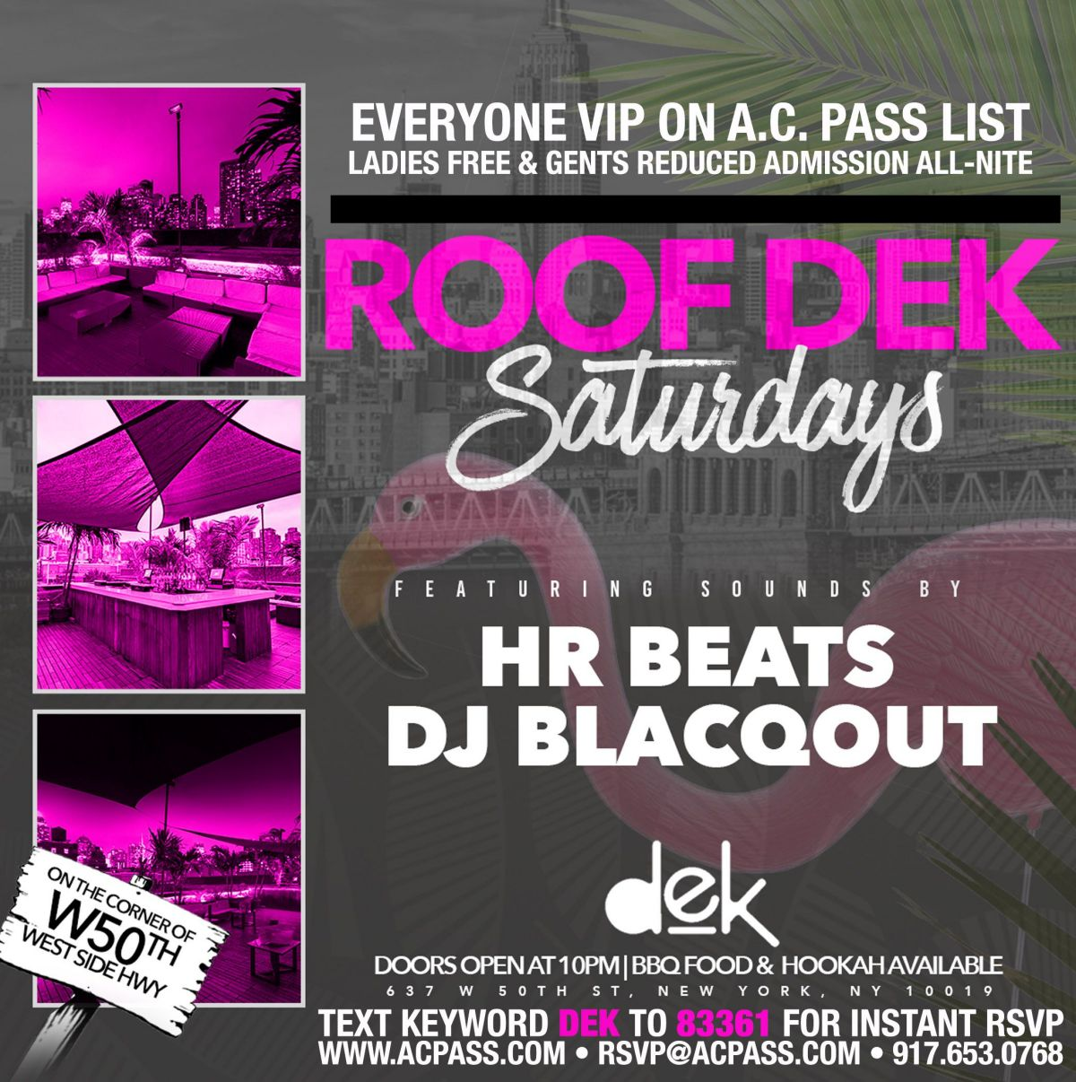 ROOF DEK Saturdays, Free on the A C  Pass List - New York Events